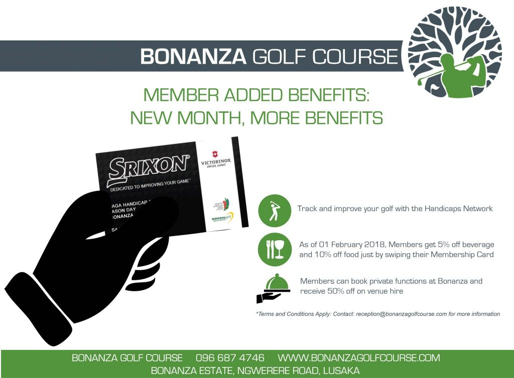 New month, MORE benefits. more reasons to join and become a Bonanza Member, membership, bonanza golf course, zambia, lusaka